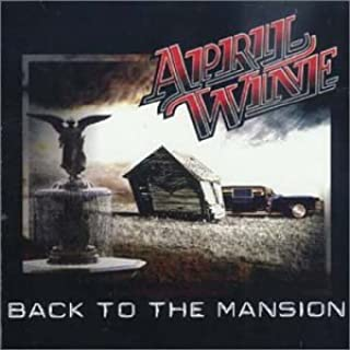 april wine back to the mansion