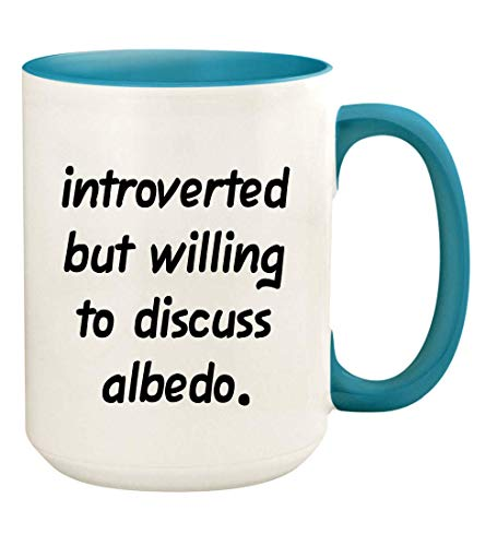 Introverted But Willing to Discuss albedo - 15oz Ceramic White Coffee Mug Cup, Light Blue