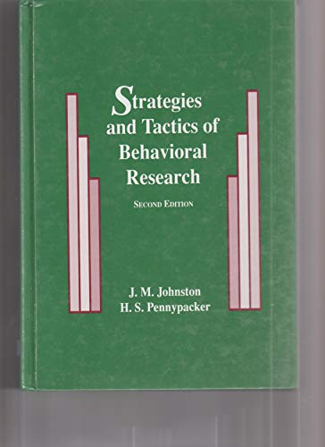 Strategies and Tactics of Behavioral Research