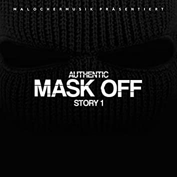 Mask Off (Story 1)