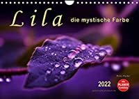 Lila - die mystische Farbe (Wandkalender 2022 DIN A4 quer): Die Farbe Lila, mystisch und unergruendlich, Verbindung zwischen warmen Rot und kalten Blau. (Geburtstagskalender, 14 Seiten )