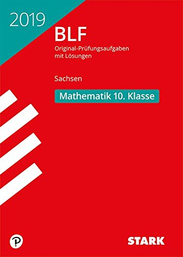 STARK BLF 2019 - Mathematik 10. Klasse - Sachsen