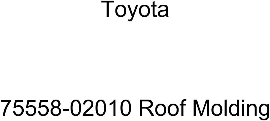 TOYOTA Genuine Ranking TOP1 Max 90% OFF 75558-02010 Molding Roof