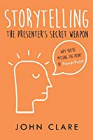 Storytelling: The Presenter's Secret Weapon
