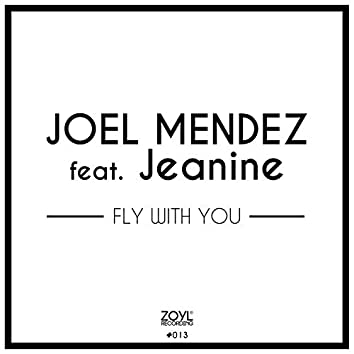 Fly With You (feat. Jeanine) (Electro Mix)