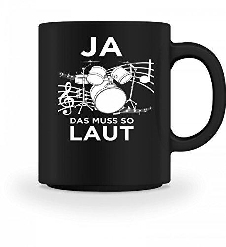 Chorchester Hochwertige Tasse - Schlagzeug spielen muss laut sein!