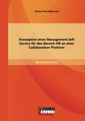 Konzeption Eines Management Self Service Für Den Bereich HR an Einer Collaboration Platform