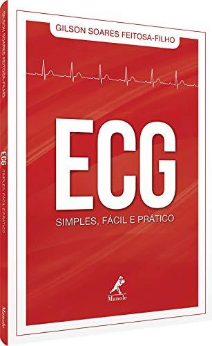 ECG SIMPLES, FÁCIL E PRÁTICO