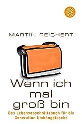 Buchcover - Wenn ich mal groß bin - Martin Reichert