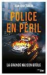 Police en péril par ARAJOL