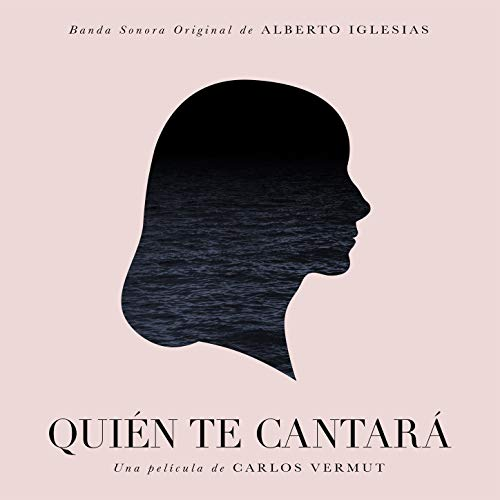 Quién te cantará (Original Motion Picture Soundtrack)