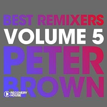 Best Remixers, Vol. 5: Peter Brown