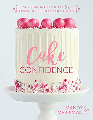 Cake Confidence by [Mandy Merriman]