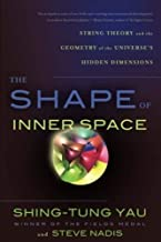 Shape of Inner Space by YauShing-Tung, Nadis, Steve (2012) Paperback