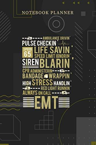 Notebook Planner EMS EMT Paramedic Ambulance Ems Pants Emt Tools: Personalized, Financial, Menu, Over 100 Pages, Planning, Pocket, 6x9 inch, Journal