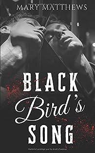 Black Bird's Song par Mary Matthews