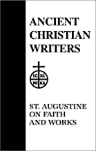 Best st augustine on faith and works Reviews