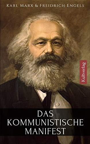 Das Kommunistische Manifest: Manifest der Kommunistischen Partei