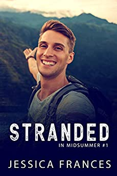 Stranded (In Midsummer Book 1) by [Jessica Frances]