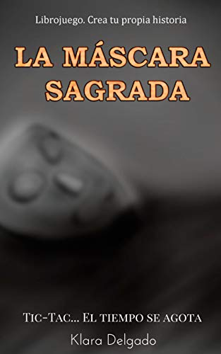 La máscara sagrada