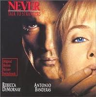 Never Talk To Strangers (1995 Film)