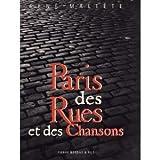 PARIS DES RUES ET DES CHANSONS
