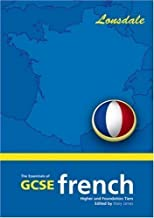 The Essentials of G.C.S.E. French: 2003 Exam Onwards (School Revision Guide) New Edition published by Lonsdale Revision Guides (2001)