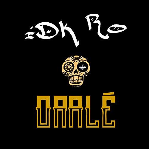 Oralé (feat. Mac Nealy) [Explicit]