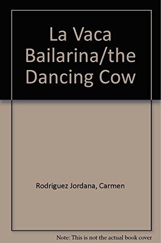 La Vaca Bailarina. (Cuentos de Apoyo. serie verde) - 9788431673482