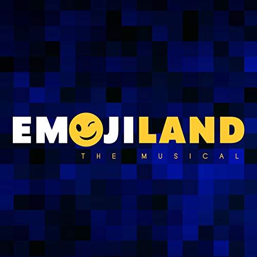 Emojiland the Musical (Original Cast Recording)