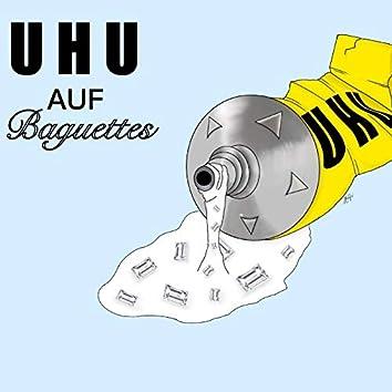 Uhu auf Baguettes
