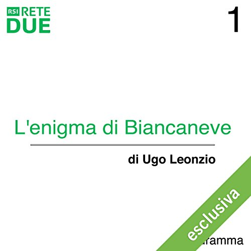 L'enigma di Biancaneve 1  Audiolibri