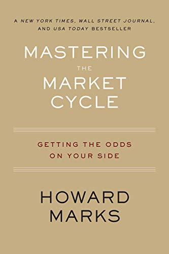 Compare Textbook Prices for Mastering the Market Cycle: Getting the Odds on Your Side  ISBN 9780358108481 by Marks, Howard