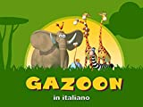 Gazoon (in italiano)