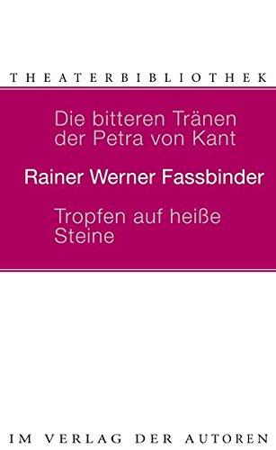 Die bitteren Tranen der Petra von Kant/Tropfen auf heisse Steineの詳細を見る