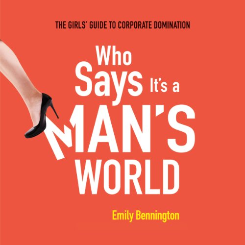 Who Says It's a Man's World audiobook cover art
