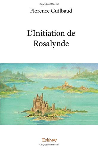 L'Initiation de Rosalynde