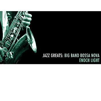 Jazz Greats: Big Band Bossa Nova