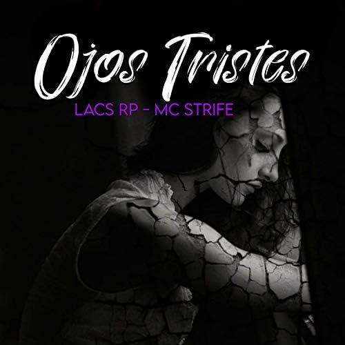 Lacs Rp & Mc Strife