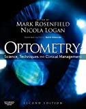 Optometry: Science, Techniques and Clinical Management E-Book: Science Techniques and Clinical Management (English Edition)