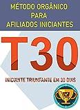 Como conseguir sua primeira venda na Hotmart, Monetizze, eduzz, afins: Método orgânico para afiliados iniciantes (Portuguese Edition)