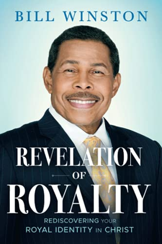 Compare Textbook Prices for Revelation of Royalty  ISBN 9781636410098 by Bill Winston