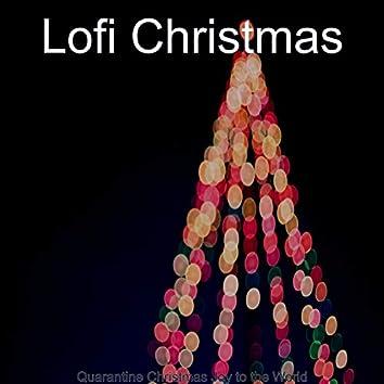 Quarantine Christmas Joy to the World