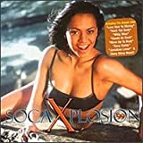 Soca Xplosion 99 by Various Artists