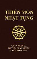 Thiền Môn Nhật Tụng: Chùa Phật Đà - Tu viện Pháp Vương - Chùa Long Sơn