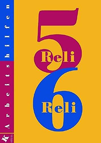 Reli 5/6. Lehrerkommentar (Reli - Sekundarstufe I, Band 2)