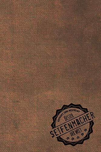 Geprüft und Bestätigt bester Seifenmacher der Welt: inkl. Terminplaner | Kalender 2020 ★ | Das perfekte Geschenk für Männer, die Seifen herstellen | ... Seifen herstellen - Geschenkidee - Geschenke