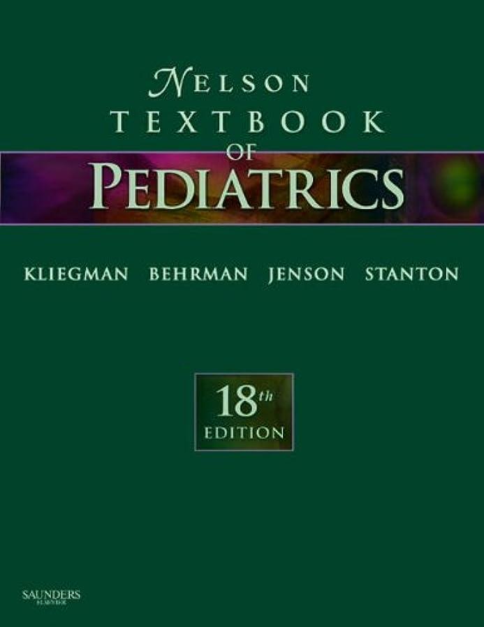 ロケーション美しい作成するNelson Textbook of Pediatrics, 18e (English Edition)