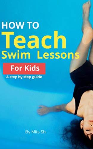 [Tips & Tricks] To Teach Swim Lessons for Kids