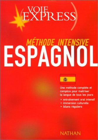 ESPAGNOL METHODE INTENSIVE